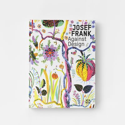 Book Josef Frank Against Design